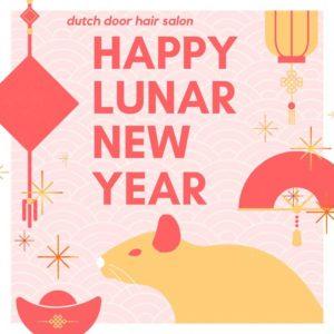 Happy Lunar New Year Dutch Door Hair Salon
