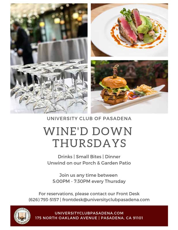 University Club of Pasadena Wine'd Down Thursdays
