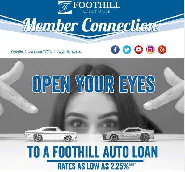 Foothill Credit Union Open Your Eyes to Auto Loan