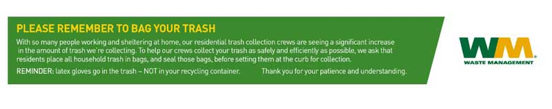 Waste Management bag notification