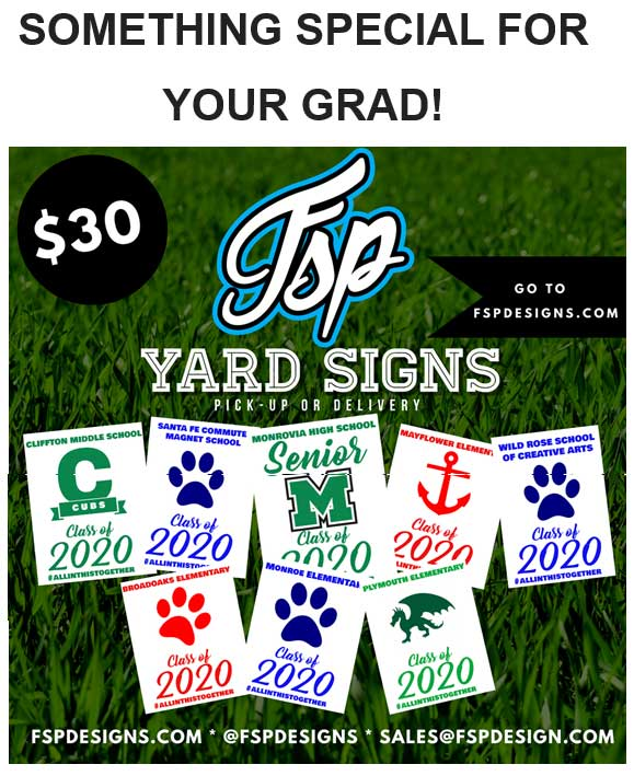 FSP has Yard Signs for Grads