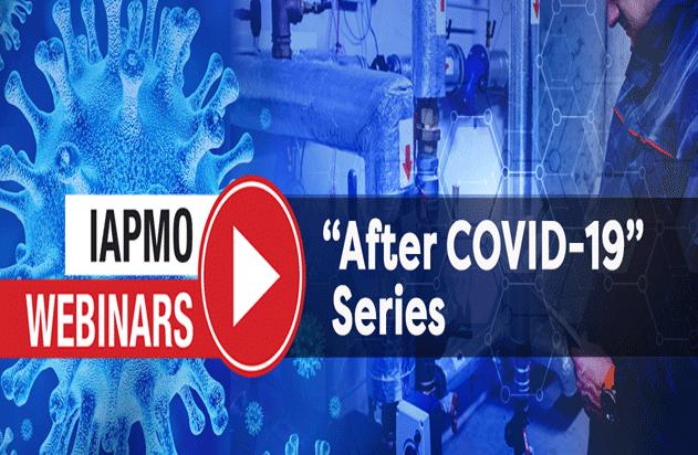IAPMO After COVID-19 webinar series