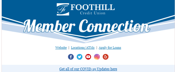 Foothill Credit Union Member Connection Banner