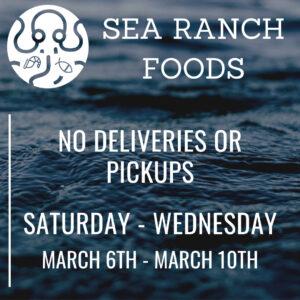 Sea Ranch no delivery dates