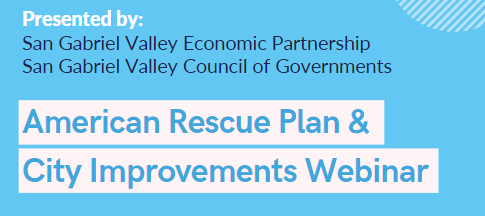 American Rescue Plan & City Improvements Webinar