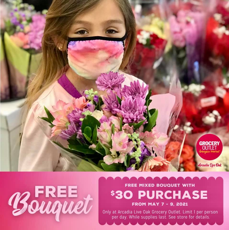Free Bouquet at Grocery outlet Live Oak