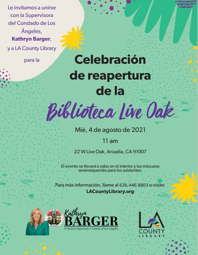 flyer for Arcadia Live Oak Library grand opening in Spanish