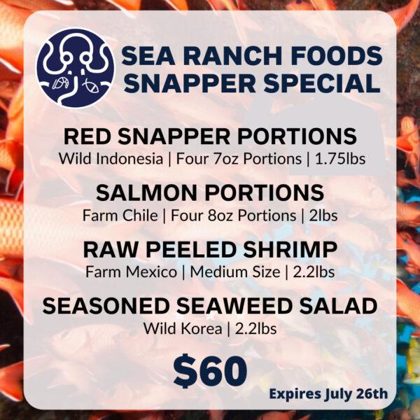 Sea Ranch Snapper Special flyer