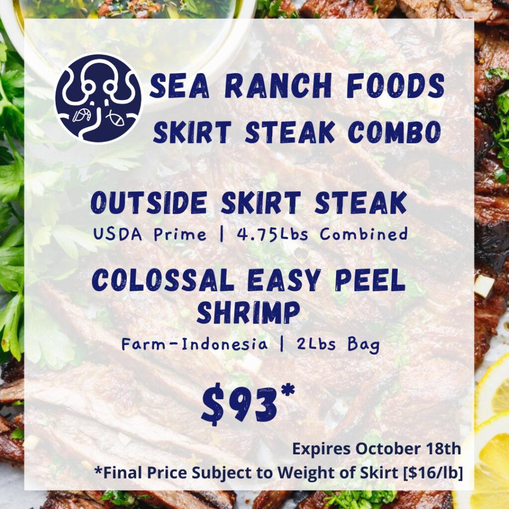 Sea Ranch Foods Skirt Steak Combo menu